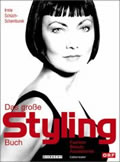 Das grosse Styling-Buch ~ Fashion, Beauty, Accessoires