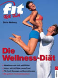 "Fit for Fun ~ Die neue ""Fit for Fun"" Wellness-Diät"